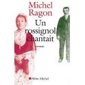 livre Michel Ragon Un rossignol chantait
