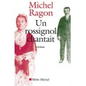 livre Michel Ragon Un rossignol chantait